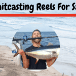 9 Best Baitcasting Reels For Saltwater In 2020 [Saltwater Approved]