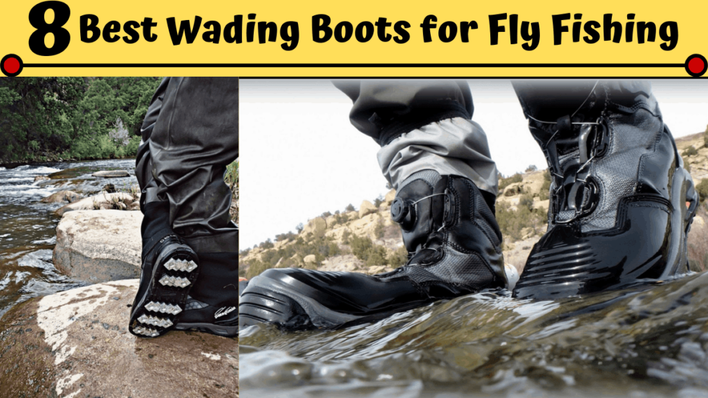 Best Wading Boots for Fly Fishing
