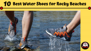10 Best Water Shoes For Rocky Beaches 2019