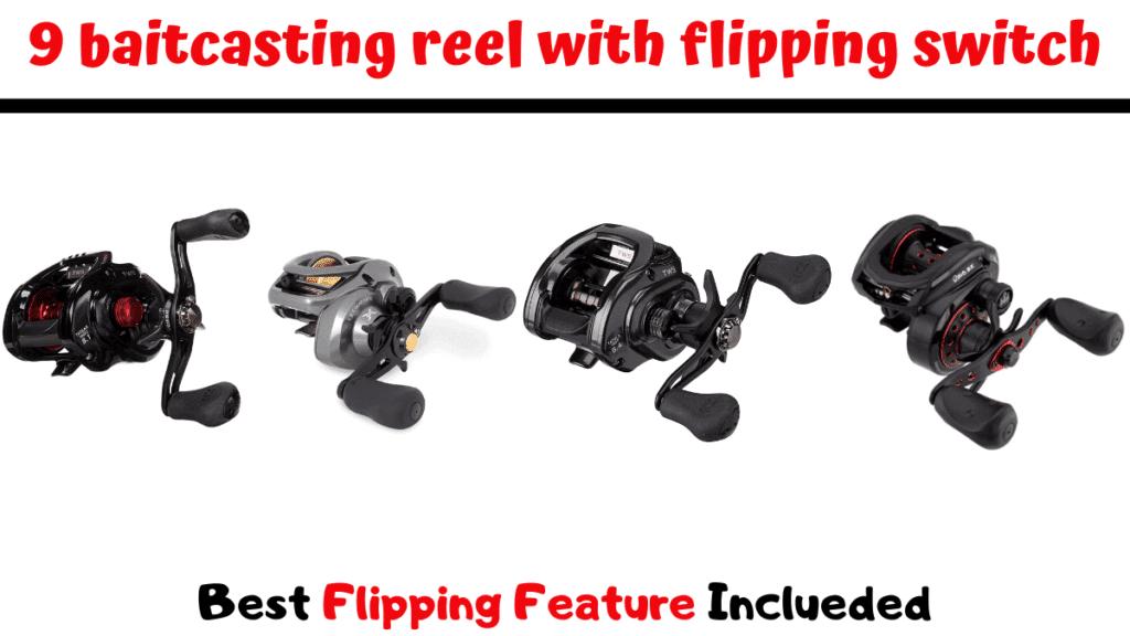 best flipping reels