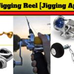 11 Best Jigging Reel Reviews In 2020 [Jigging Special]