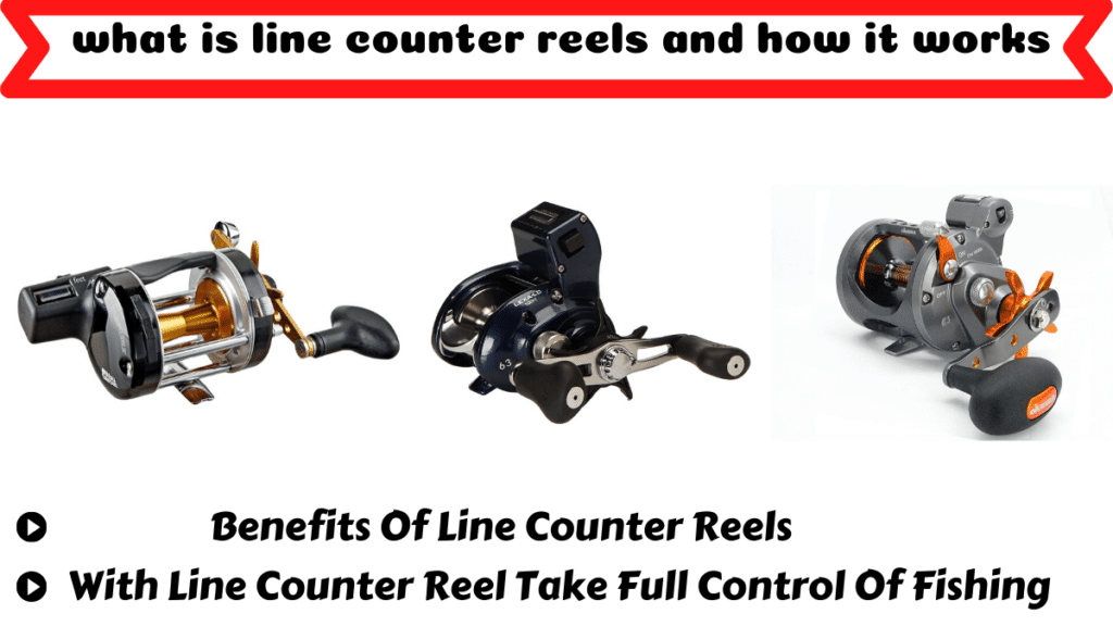 what is line counter reel and how it works